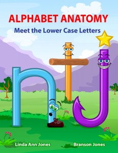 Cover of Alphabet Anatomy - Meet the Lower Case Letters by Linda Jones